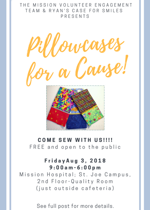"Come to ""Pillowcases for a Cause""- Friday, August 3, 2018- FREE Event with Instruction Provided"